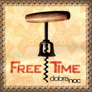 Free Time dobra noc