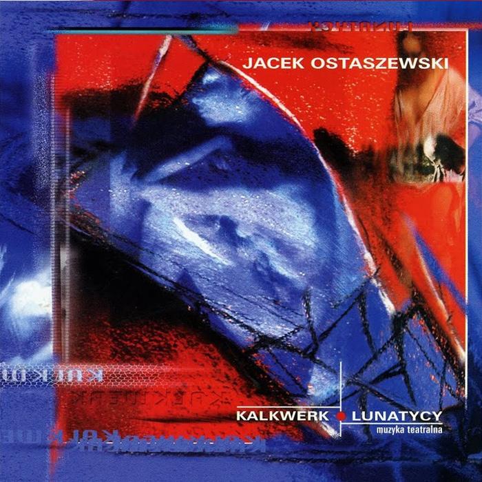 Jacek Ostaszewski, Kalkwerk, Lunatycy